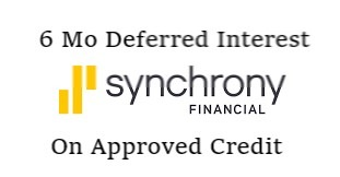 six month deferred interest on approved credit from synchrony financial